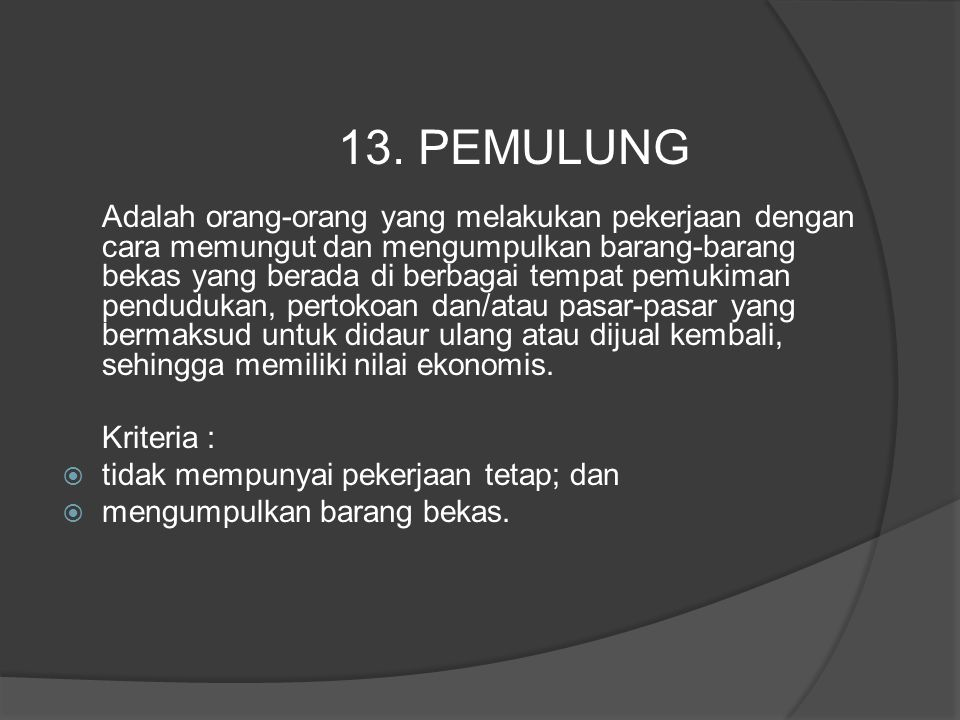 13. PEMULUNG