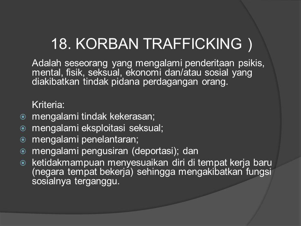 18. KORBAN TRAFFICKING )