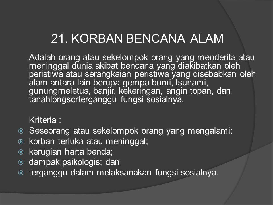 21. KORBAN BENCANA ALAM