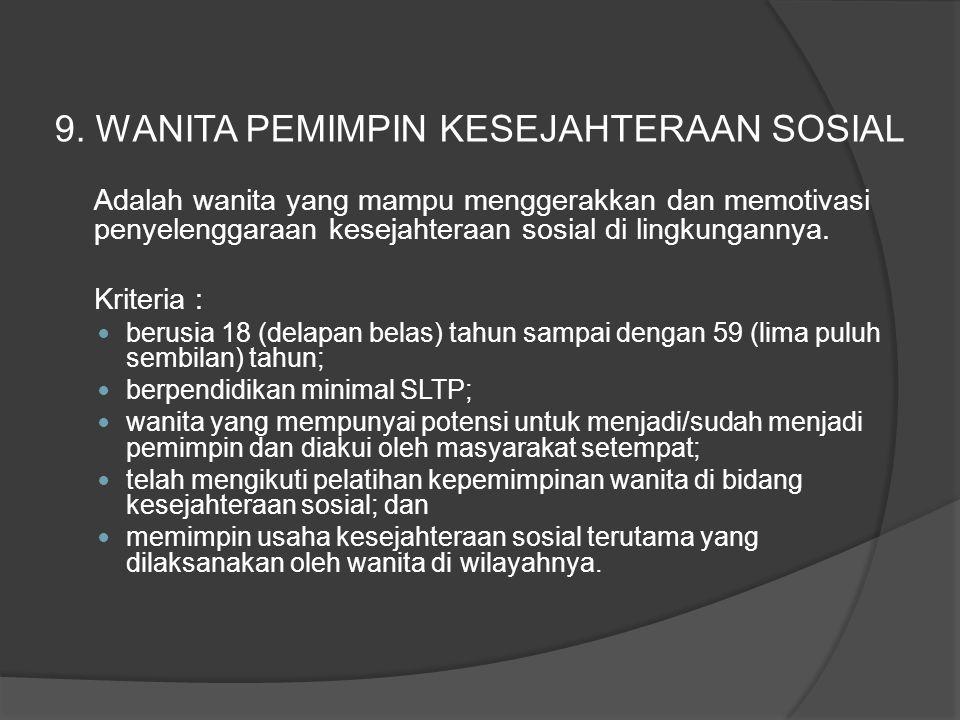 9. WANITA PEMIMPIN KESEJAHTERAAN SOSIAL