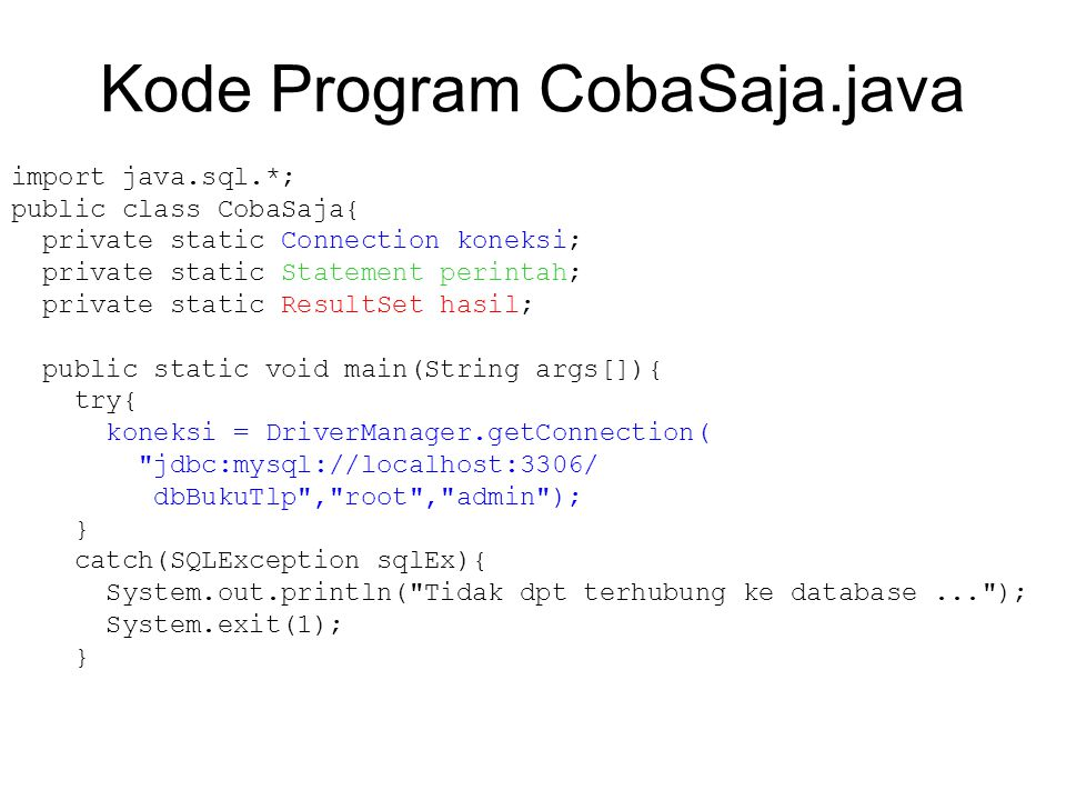Kode Program CobaSaja.java