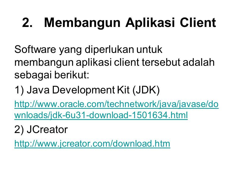 Membangun Aplikasi Client