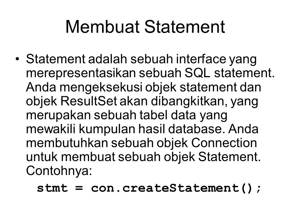 Membuat Statement