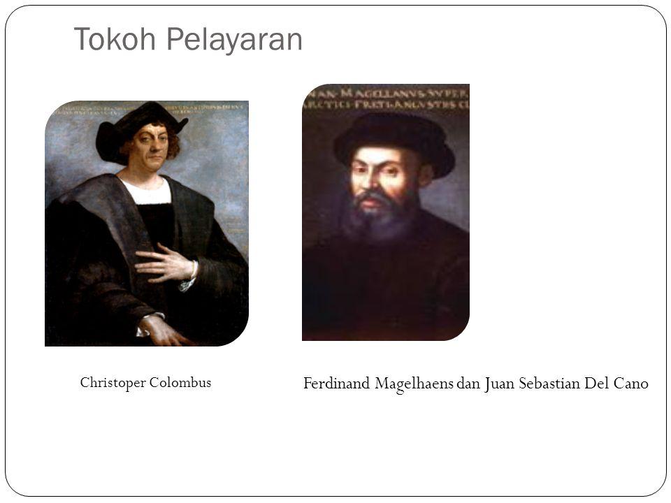 Tokoh Pelayaran Ferdinand Magelhaens dan Juan Sebastian Del Cano