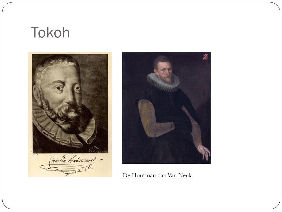 Tokoh De Houtman dan Van Neck