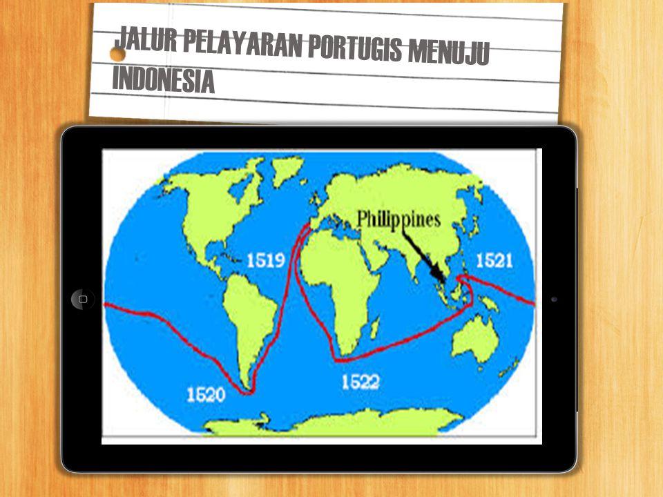 JALUR PELAYARAN PORTUGIS MENUJU INDONESIA