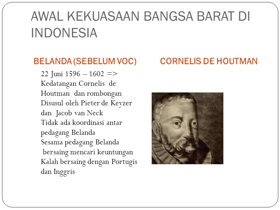 AWAL KEKUASAAN BANGSA BARAT DI INDONESIA