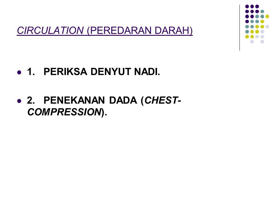 CIRCULATION (PEREDARAN DARAH)