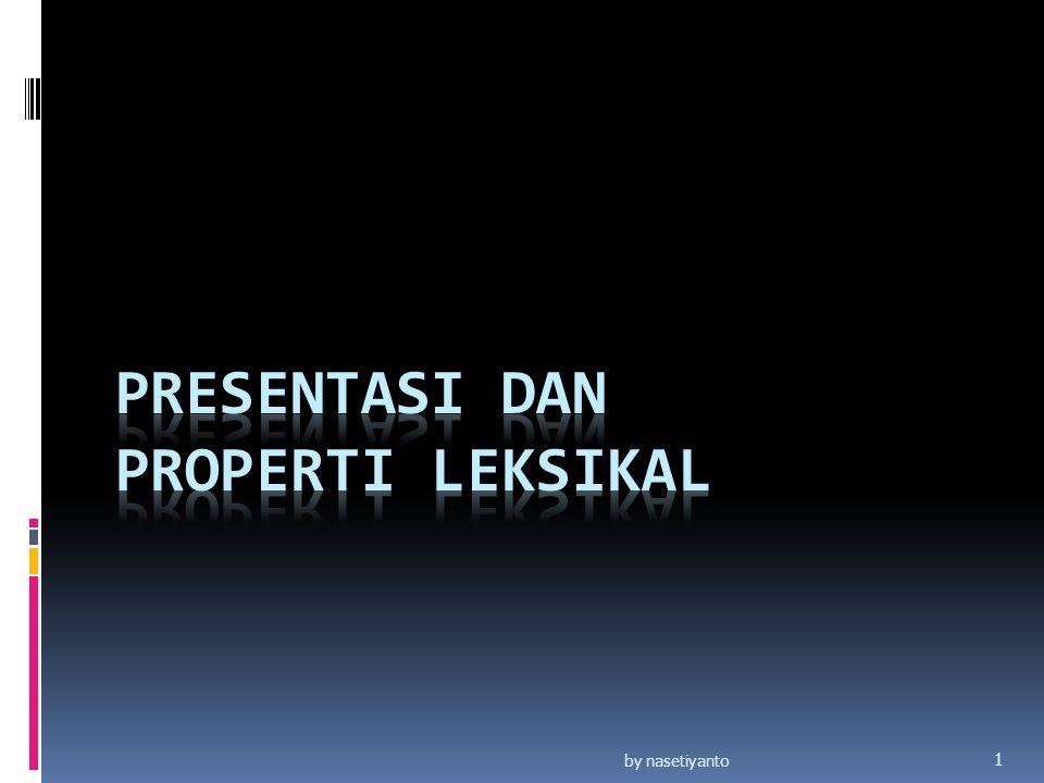 Presentasi dan properti leksikal