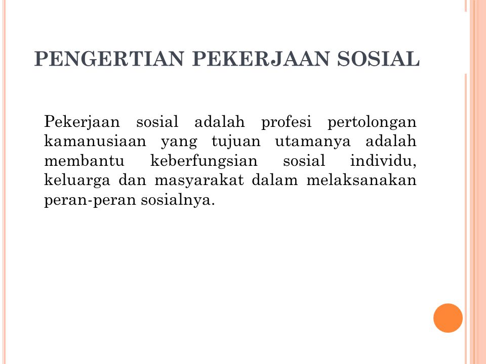 PENGERTIAN PEKERJAAN SOSIAL
