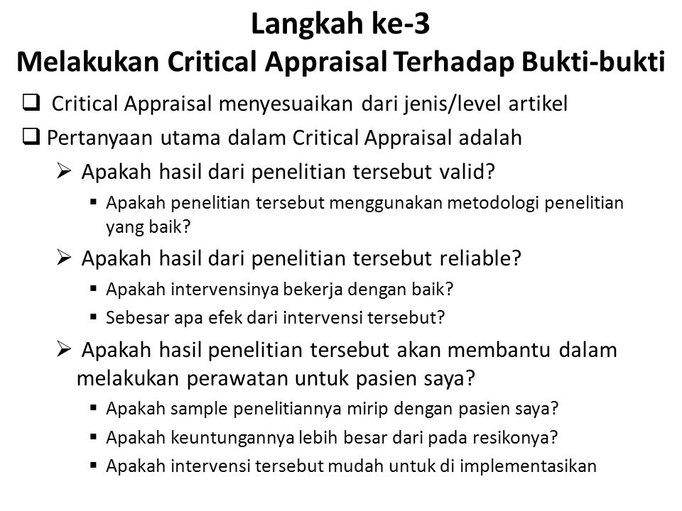 Langkah ke-3 Melakukan Critical Appraisal Terhadap Bukti-bukti