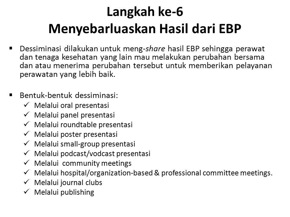 Langkah ke-6 Menyebarluaskan Hasil dari EBP
