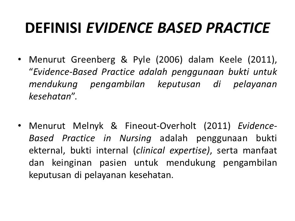 DEFINISI EVIDENCE BASED PRACTICE