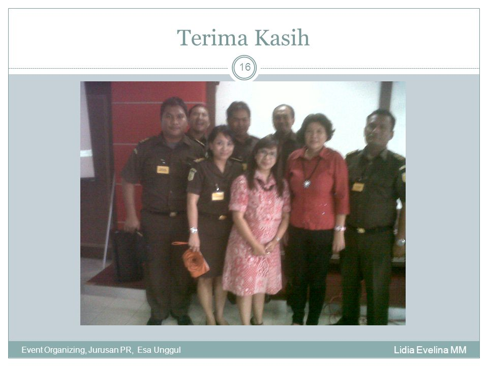 Terima Kasih Event Organizing, Jurusan PR, Esa Unggul Lidia Evelina MM