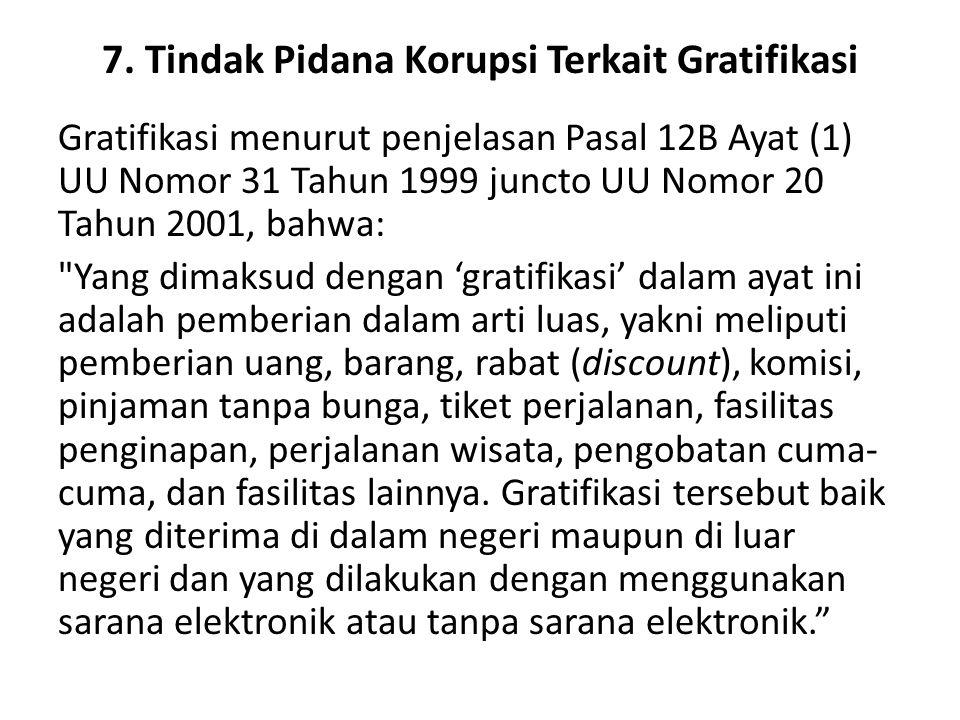 7. Tindak Pidana Korupsi Terkait Gratifikasi