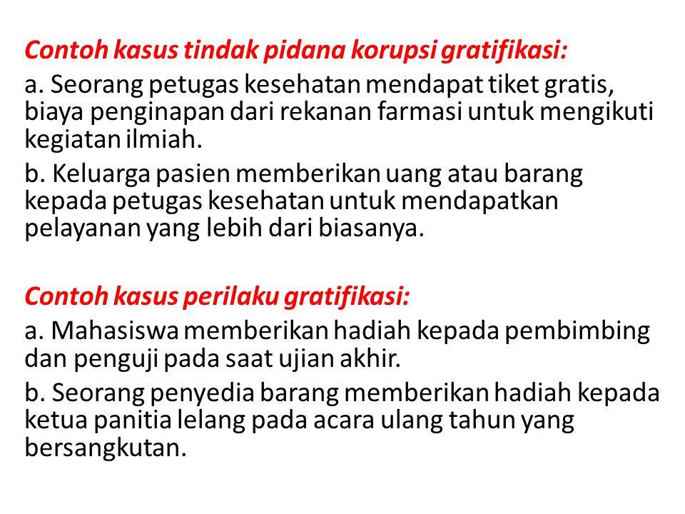 Contoh kasus tindak pidana korupsi gratifikasi: a