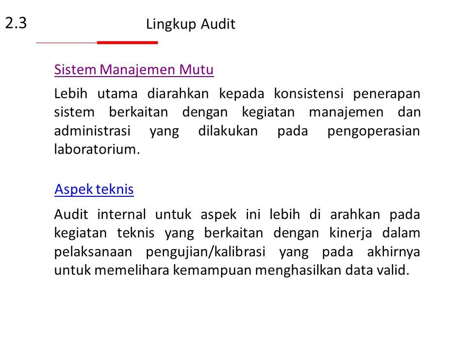 2.3 Lingkup Audit Sistem Manajemen Mutu