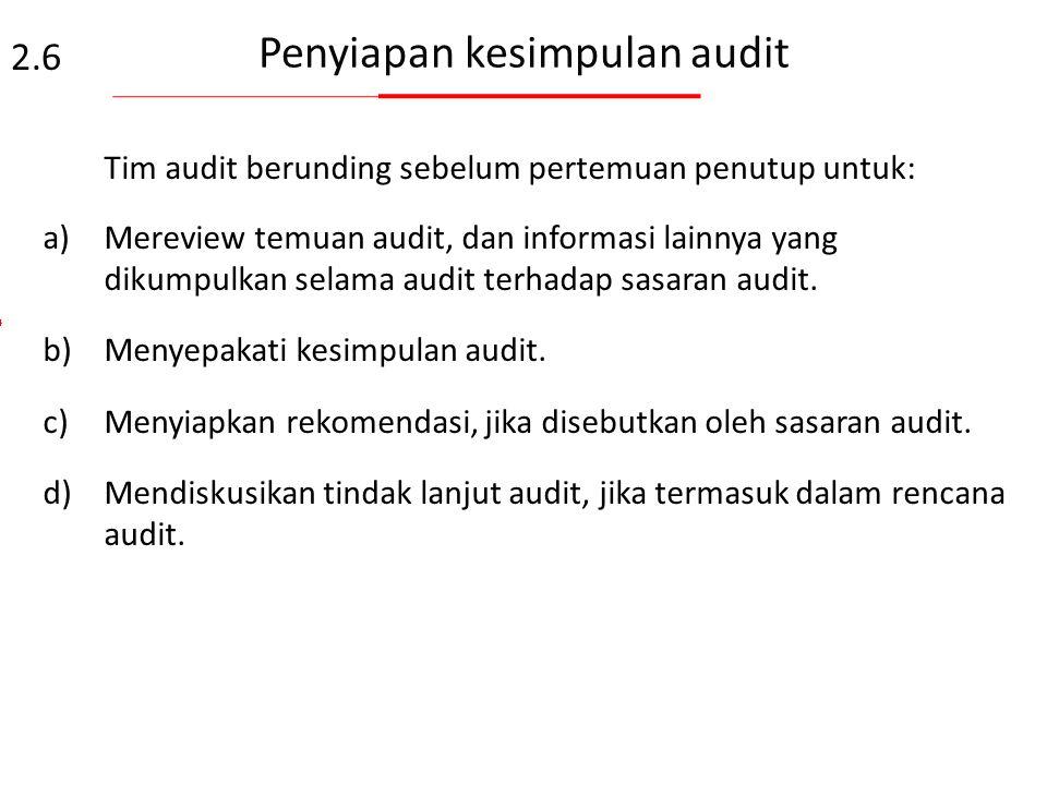 Penyiapan kesimpulan audit