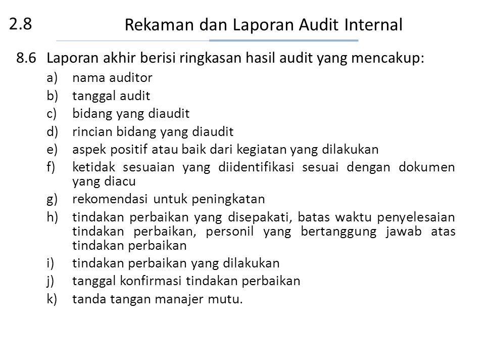 Rekaman dan Laporan Audit Internal