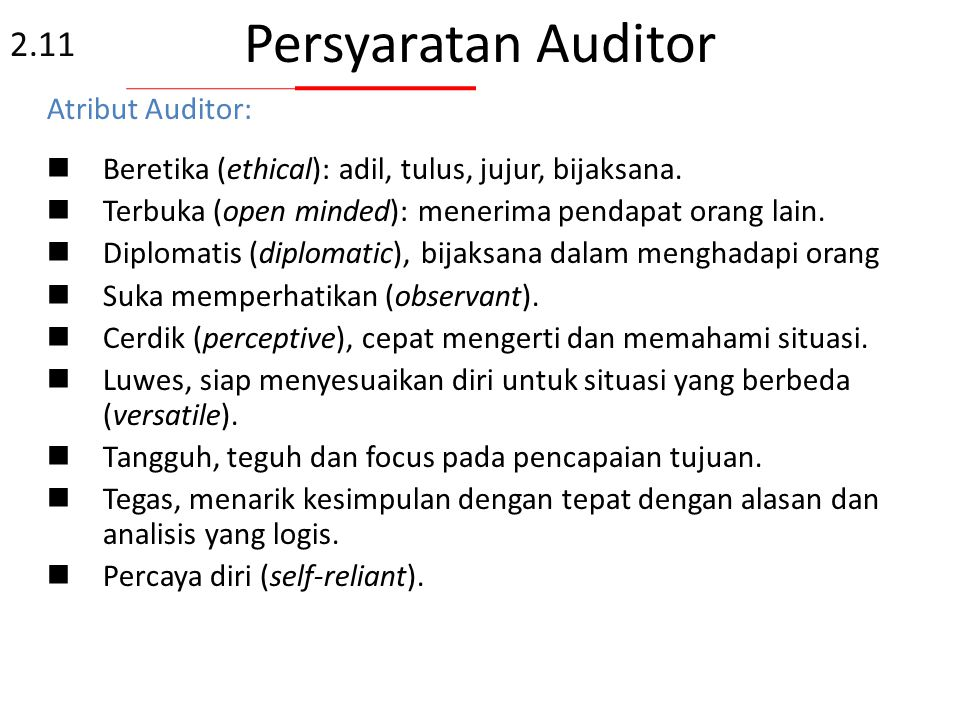 Persyaratan Auditor 2.11 Atribut Auditor: