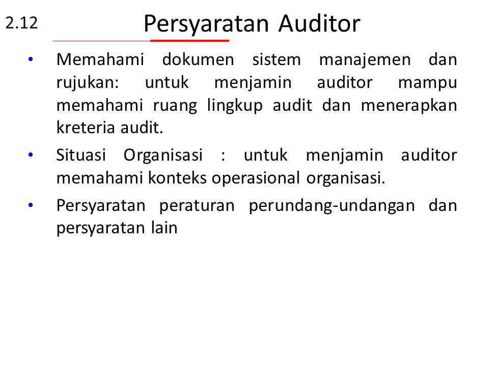 Persyaratan Auditor 2.12.