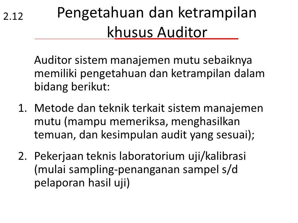 Pengetahuan dan ketrampilan khusus Auditor