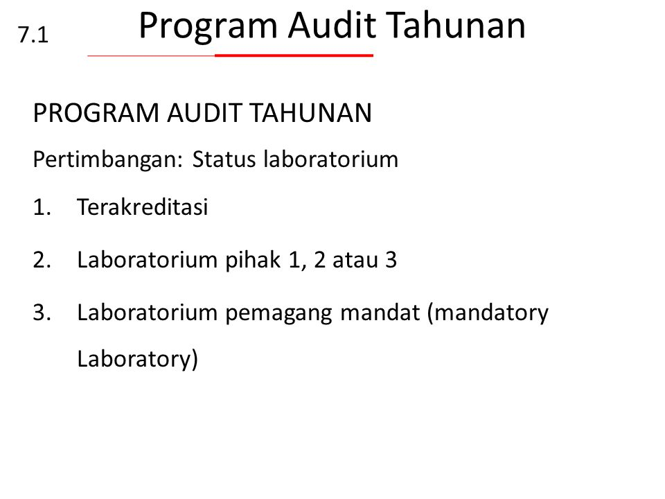 Program Audit Tahunan PROGRAM AUDIT TAHUNAN 7.1