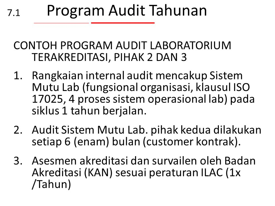 Program Audit Tahunan 7.1. CONTOH PROGRAM AUDIT LABORATORIUM TERAKREDITASI, PIHAK 2 DAN 3.