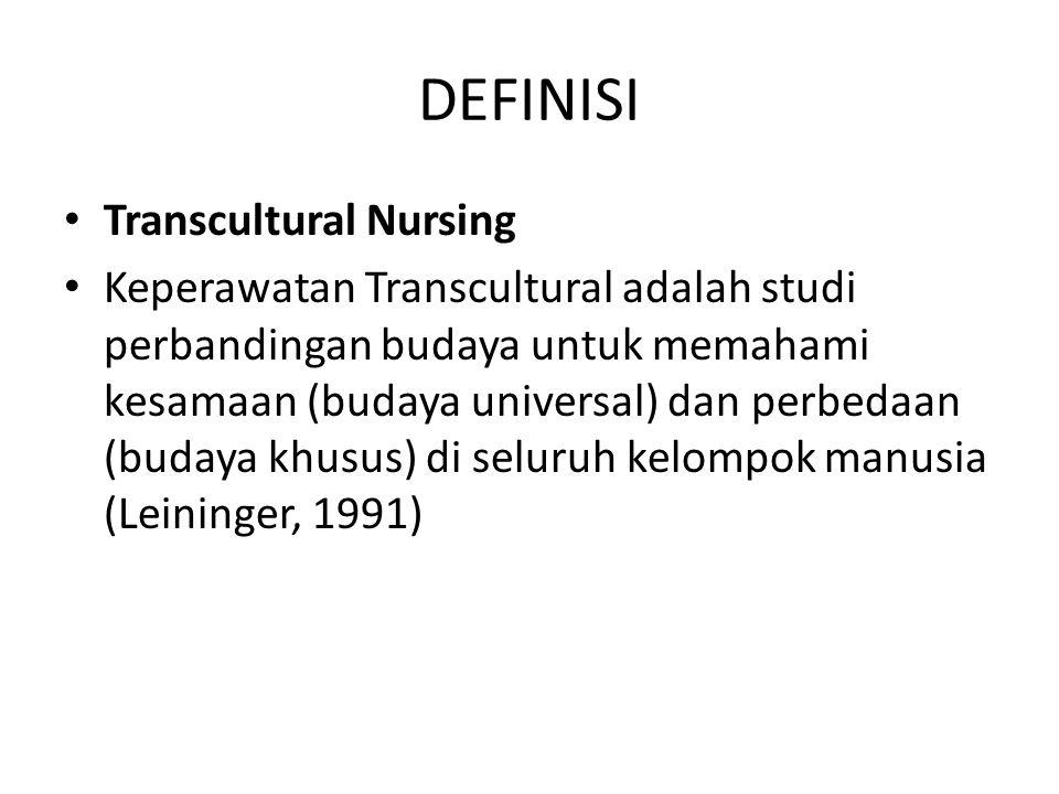 DEFINISI Transcultural Nursing