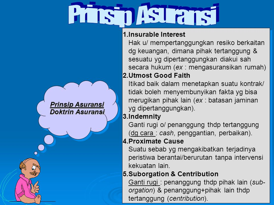 Prinsip Asuransi 1.Insurable Interest