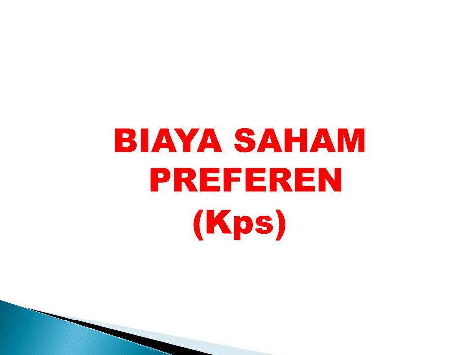 BIAYA SAHAM PREFEREN (Kps)