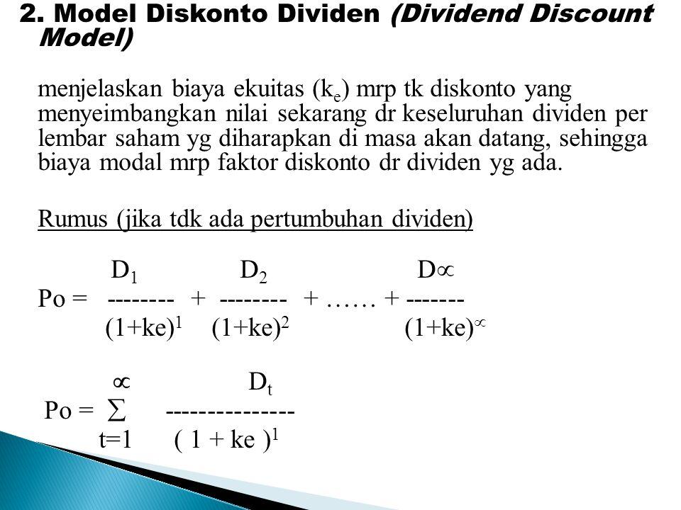 Po = -------- + -------- + …… + ------- (1+ke)1 (1+ke)2 (1+ke)  Dt