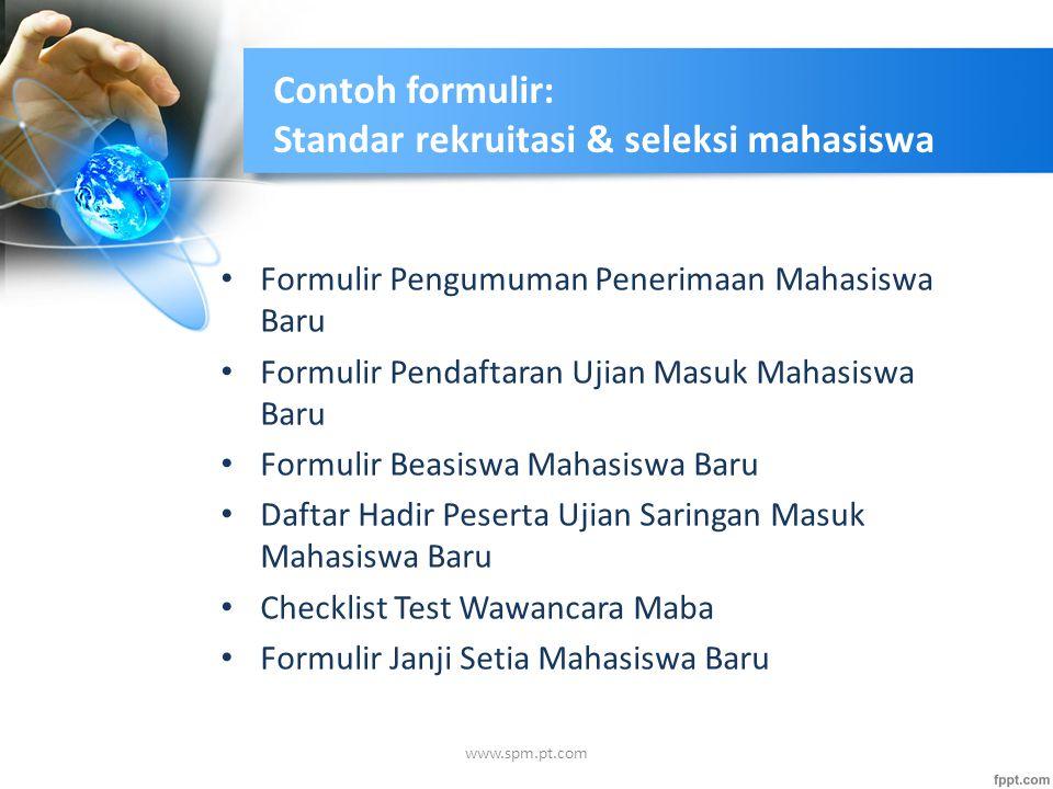 Contoh formulir: Standar rekruitasi & seleksi mahasiswa