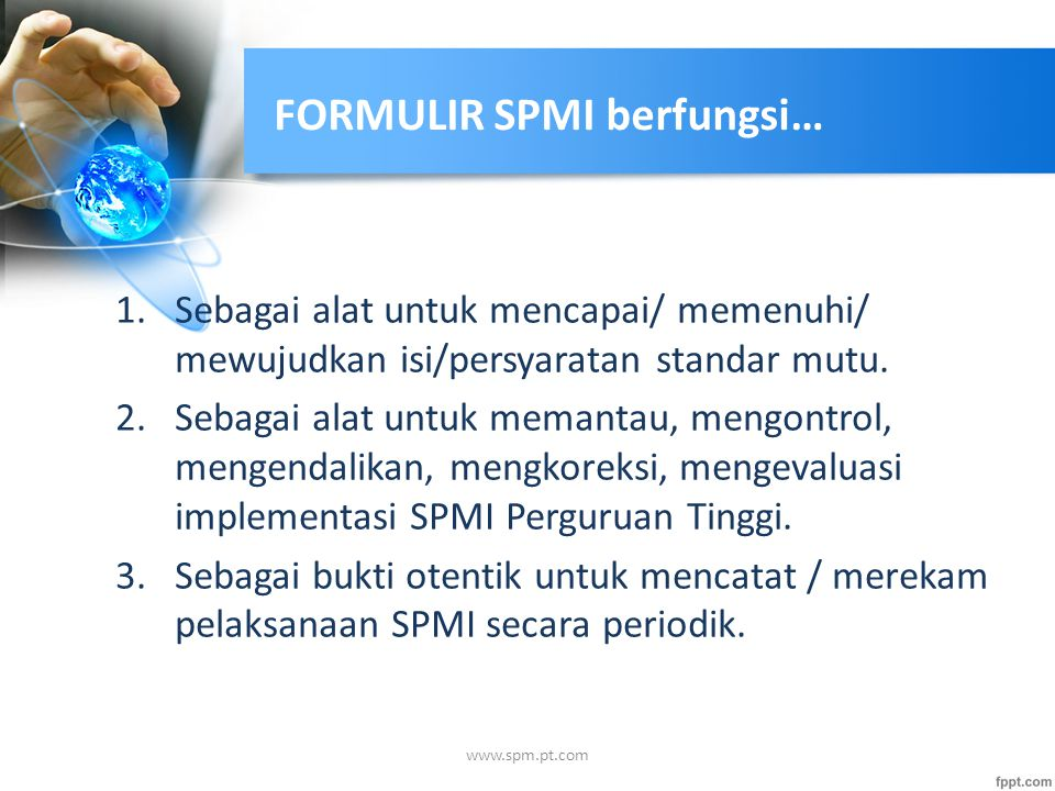 FORMULIR SPMI berfungsi…