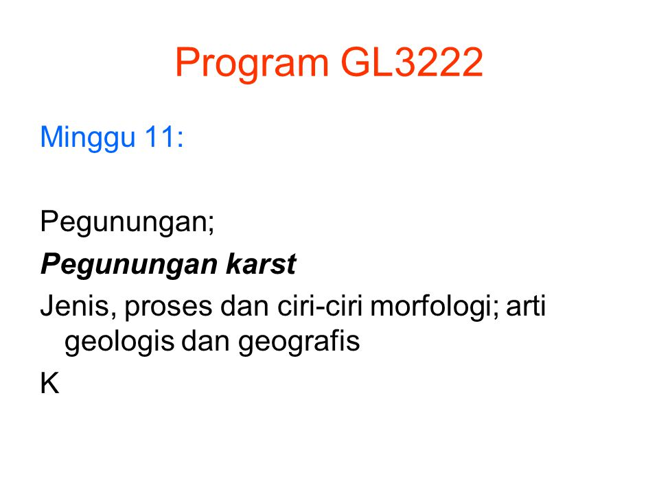 Program GL3222 Minggu 11: Pegunungan; Pegunungan karst