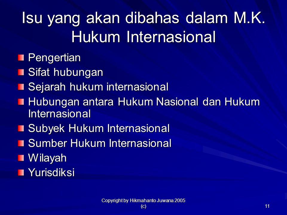 Isu yang akan dibahas dalam M.K. Hukum Internasional