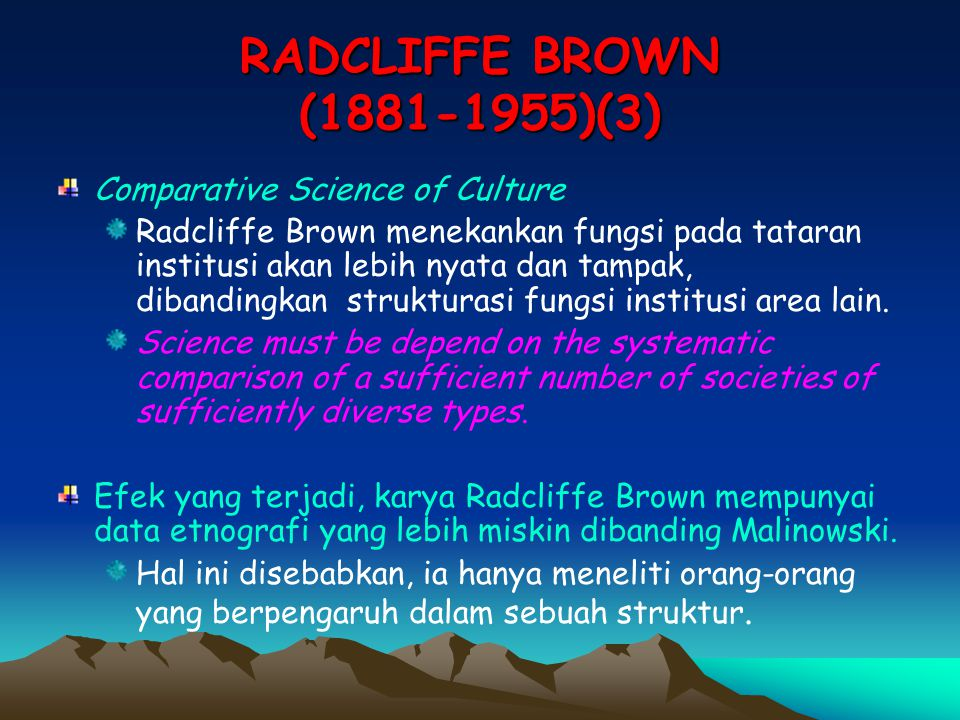 RADCLIFFE BROWN (1881-1955)(3) Comparative Science of Culture