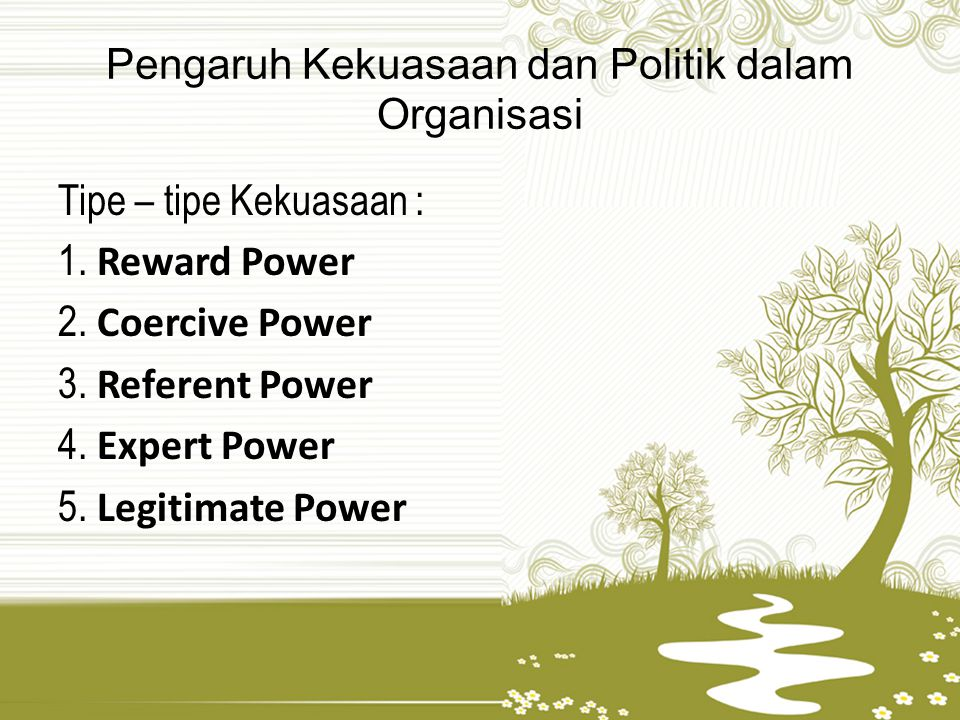 Pengaruh Kekuasaan dan Politik dalam Organisasi