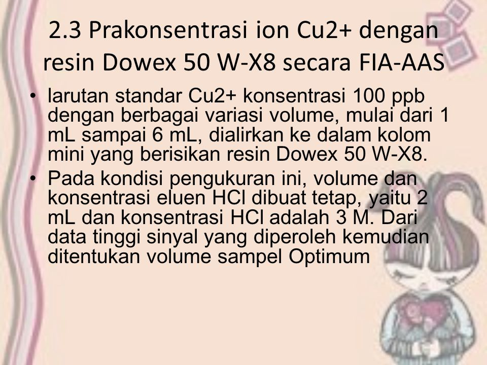2.3 Prakonsentrasi ion Cu2+ dengan resin Dowex 50 W-X8 secara FIA-AAS