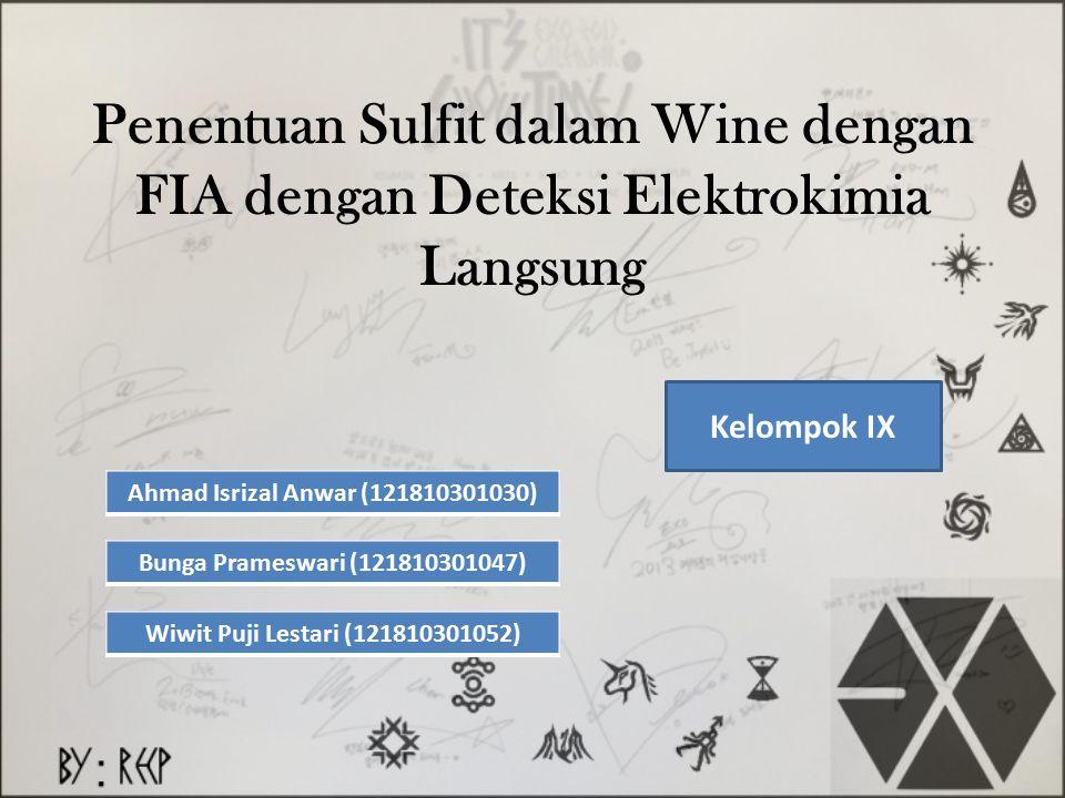 Penentuan Sulfit dalam Wine dengan FIA dengan Deteksi Elektrokimia Langsung