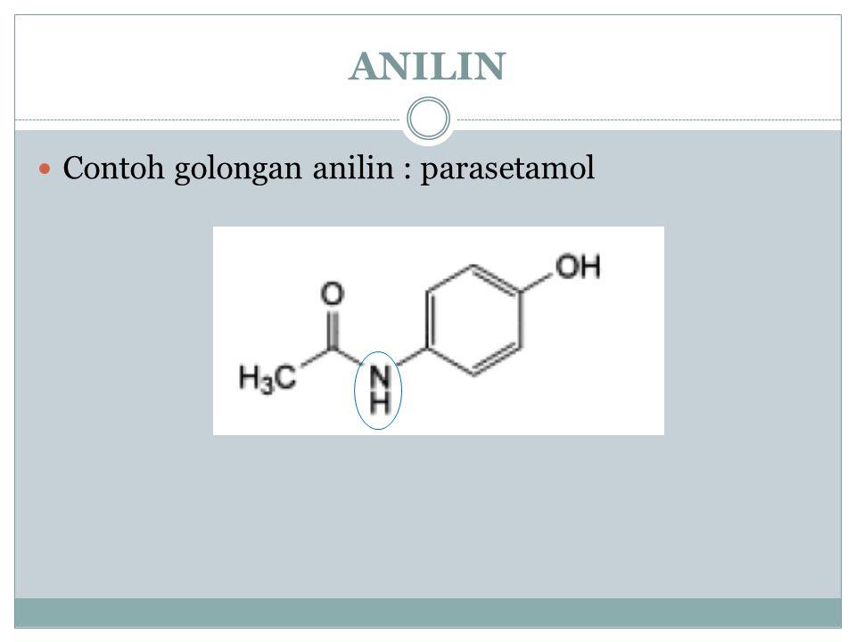 ANILIN Contoh golongan anilin : parasetamol