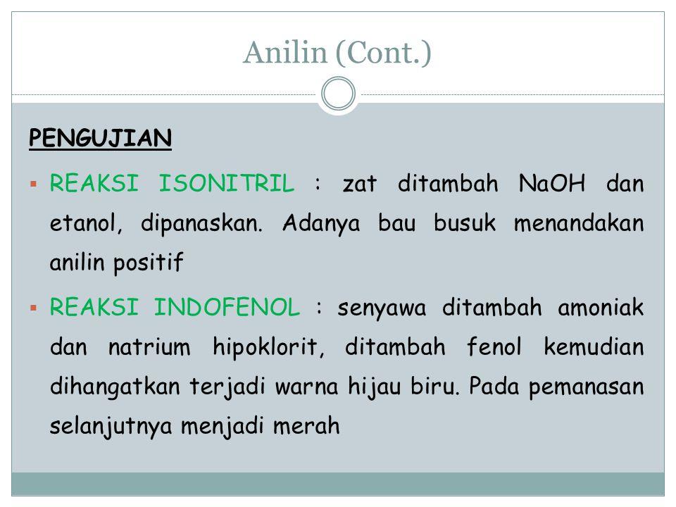 Anilin (Cont.) PENGUJIAN