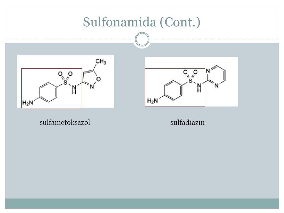 Sulfonamida (Cont.) sulfametoksazol sulfadiazin