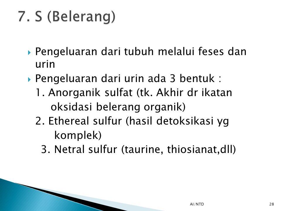 7. S (Belerang) Pengeluaran dari tubuh melalui feses dan urin