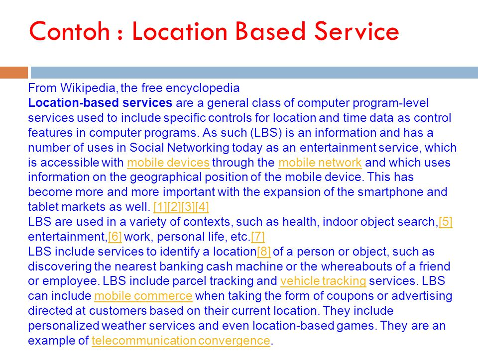Contoh : Location Based Service