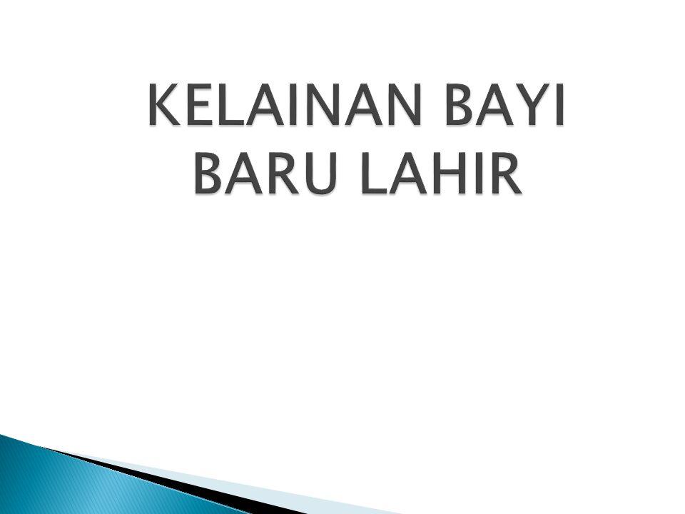 KELAINAN BAYI BARU LAHIR