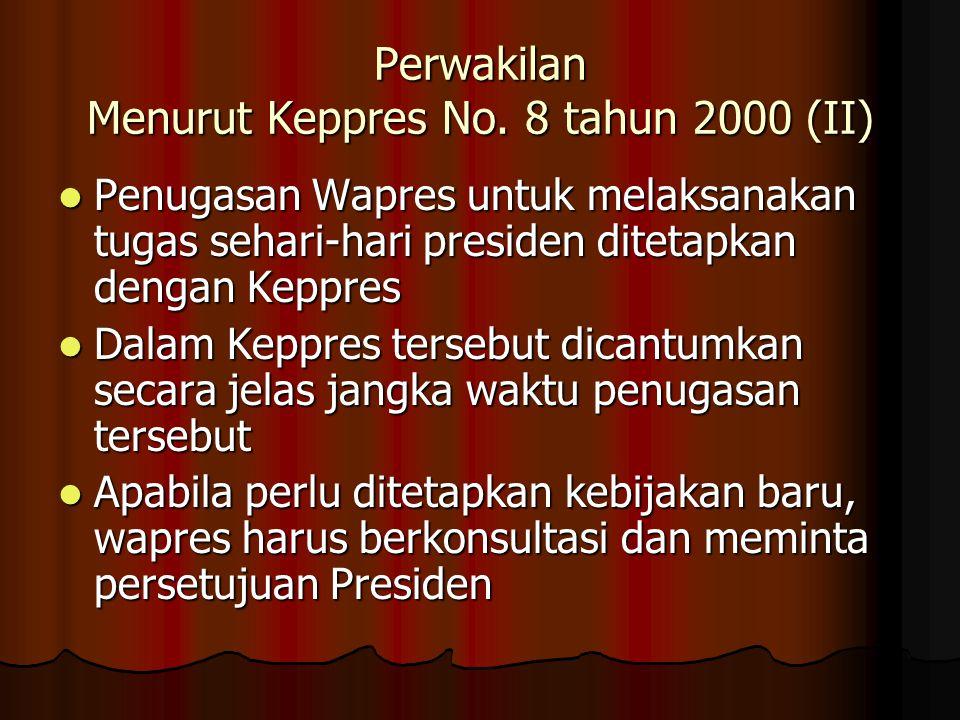 Perwakilan Menurut Keppres No. 8 tahun 2000 (II)