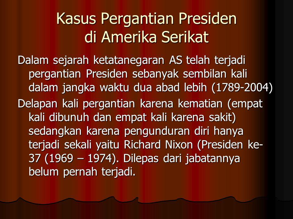 Kasus Pergantian Presiden di Amerika Serikat