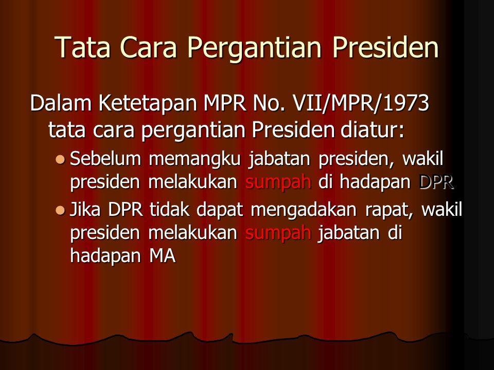Tata Cara Pergantian Presiden