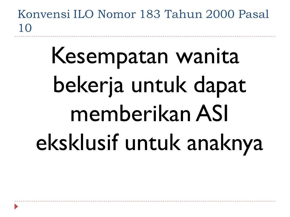 Konvensi ILO Nomor 183 Tahun 2000 Pasal 10